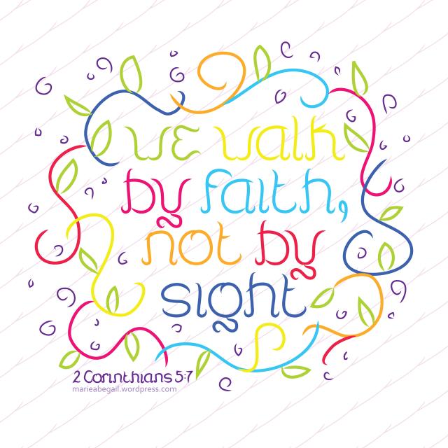 Inspirational Sunday: 2 Corinthians 5:7